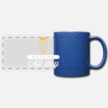 Since Underwear Throughout The Day In Your Pajamas! - Panoramic Mug