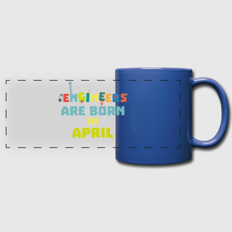 Engineers are born in April S5h58-Design - Full Color Panoramic Mug