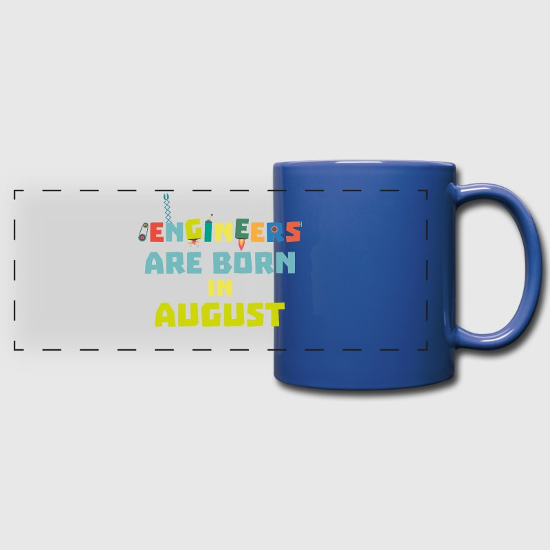 Engineers are born in August S281z-Design - Full Color Panoramic Mug