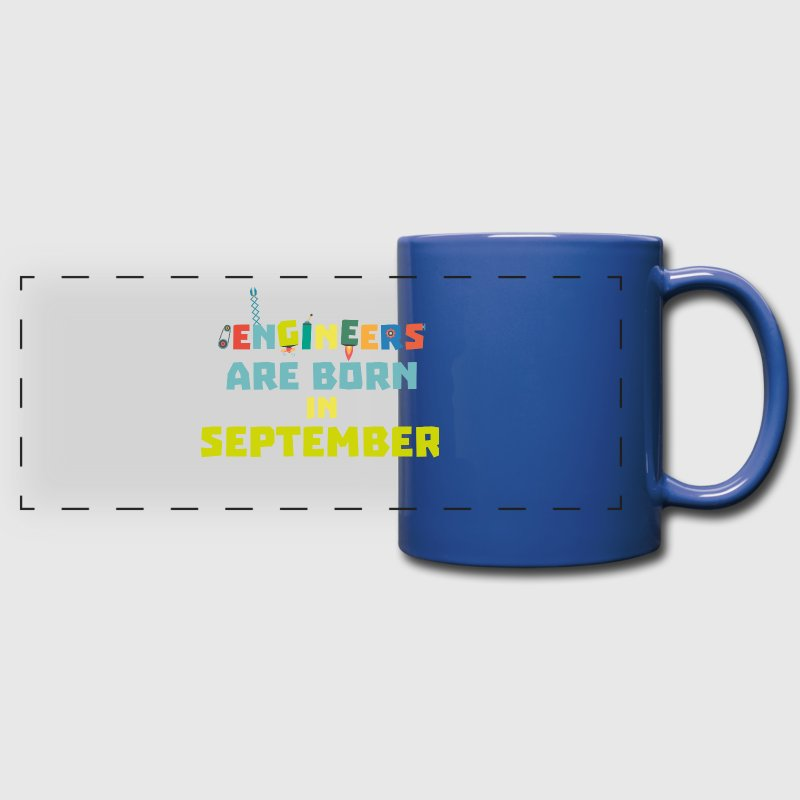 Engineers are born in September S0ow6-Design - Full Color Panoramic Mug