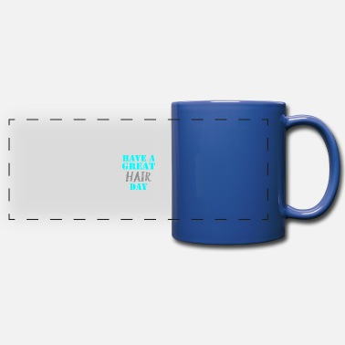 Great Day Have a great Hair Day - Panoramic Mug