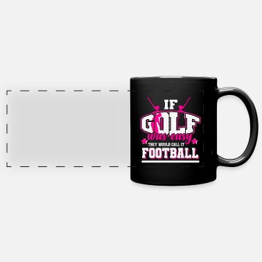 Golf - If it were easy, it would be soccer - Panoramic Mug