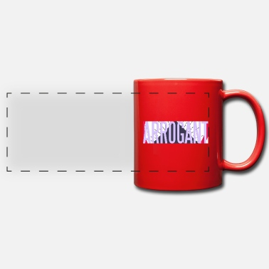 Arrogant arrogant - Mug panoramique