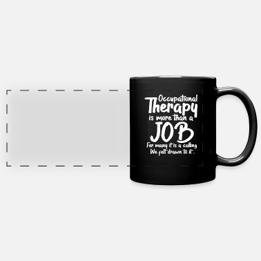 Occupation Occupational therapy occupational therapy occupational therapist - Panoramic Mug