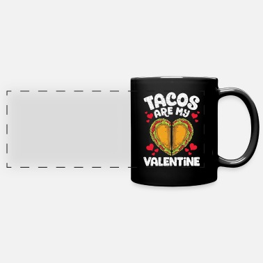Tacos Are My Valentine - Panoramatasse einfarbig