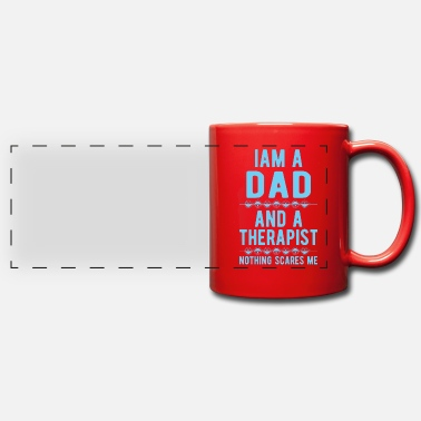 Suicidal Counselor Therapist Dad Therapist: Iam a Dad and a Therapist - Panoramic Mug