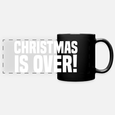 Over Christmas is over! Christmas is over grinch - Panoramic Mug