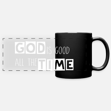 God is Good All The Time - Mug panoramique uni