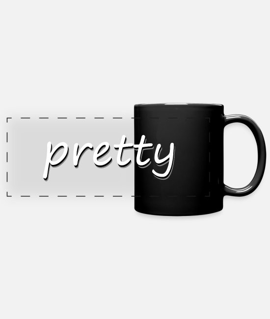 Pretty Pretty Mugs & Drinkware - pretty - Panoramic Mug black