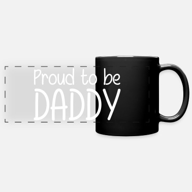 To Proud to be Daddy - Panoramakopp