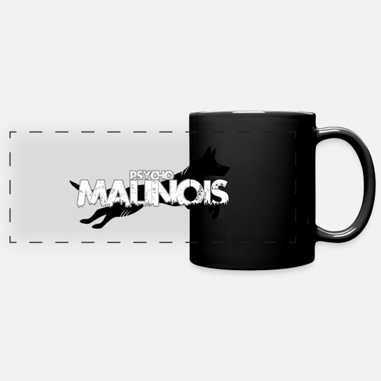 German Shepherd Mugs & Drinkware - Malinois Psycho // Belgian Shepherd - Panoramic Mug black