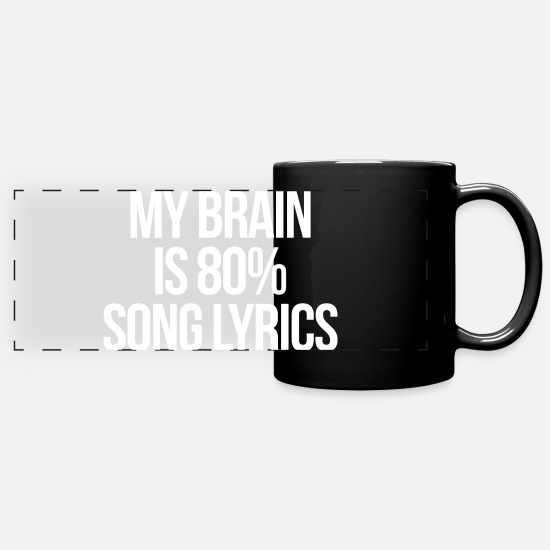Typography Mugs & Drinkware - Song Lyrics Funny Quote - Panoramic Mug black