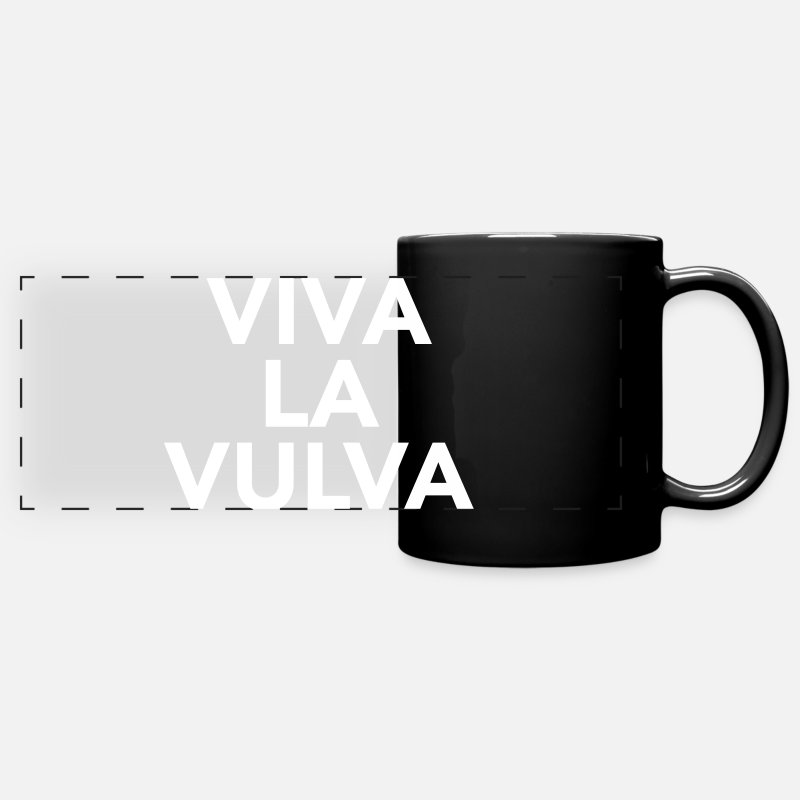 Feminism Mugs & Drinkware - Viva La Vulva - Panoramic Mug black
