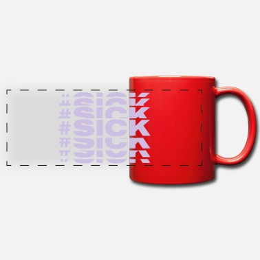 Sick #SICK - Panoramic Mug