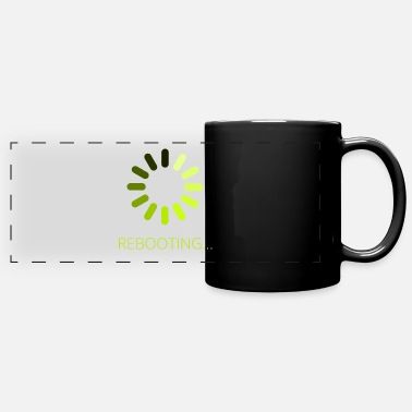 Reboot Rebooting - Panoramic Mug