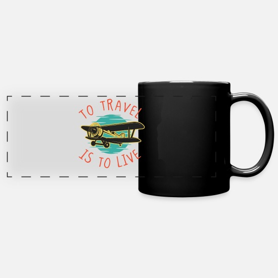Travel Mugs & Drinkware - Travel is to live travel traveler plane - Panoramic Mug black