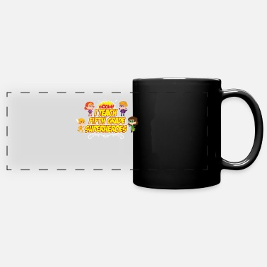 Grade Fifth Grade I Teach Superhero Teacher Preschool - Panoramic Mug