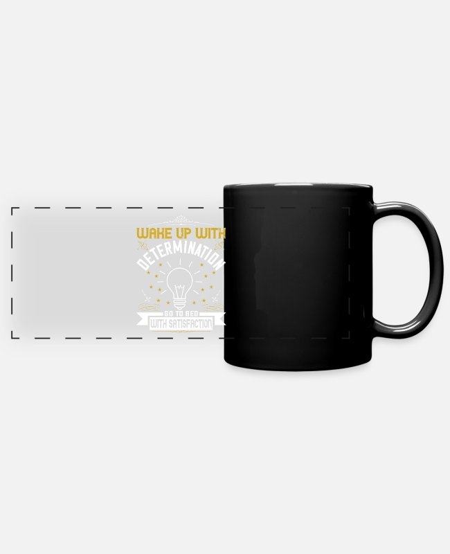Quote Mugs & Drinkware - wake up with determination go to bed with satisfac - Panoramic Mug black