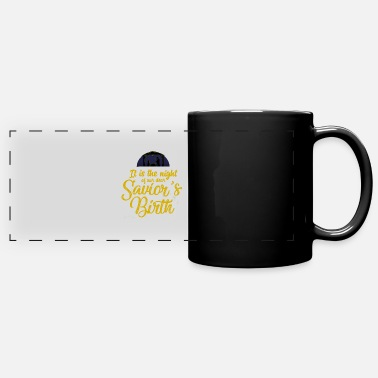 It is our Savior's night - Panoramic Mug