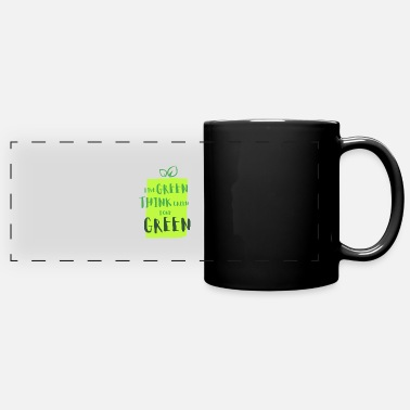 Green Think green - Panoramic Mug