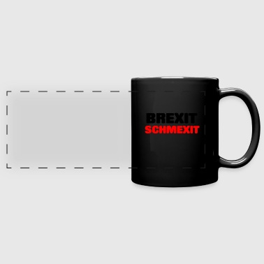 BREXIT SCHMEXIT - Full Color Panoramic Mug
