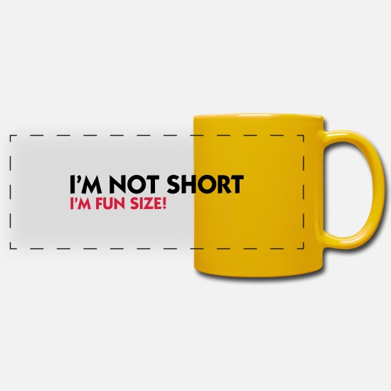 Quotes Mugs & Drinkware - I m not small. I'm Fun Size! - Panoramic Mug sun yellow