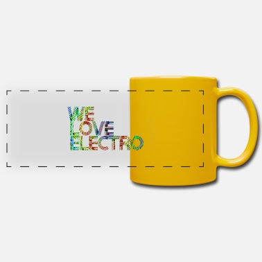 we love electro 04 / Party Festival Techno - Panoramatasse einfarbig
