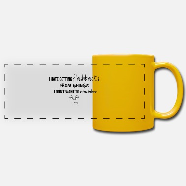 Flashback I hate getting flashbacks - Panoramic Mug