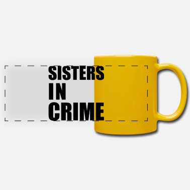 Sisters in Crime BFF Best Friend - Tazza panoramica