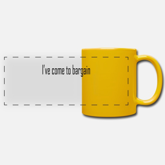 Digital Mugs & Drinkware - I ve come to bargain - Panoramic Mug sun yellow