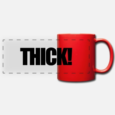 Thickness thick - Panoramic Mug