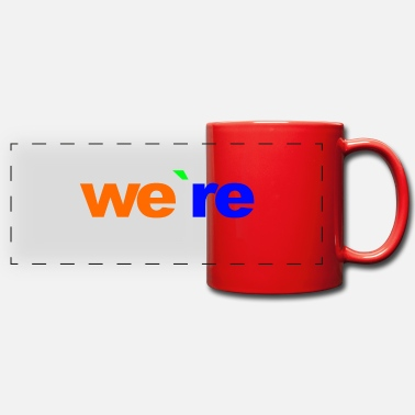 We Re The we re - Panoramic Mug