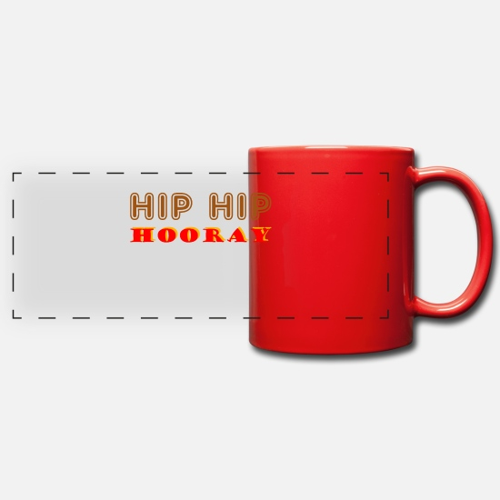 Proverbes Mugs et récipients - Hip Hip Hourra - Mug panoramique rouge