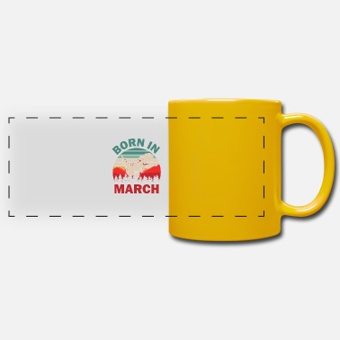 Born In March Born in March Born in March - Panoramic Mug