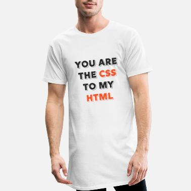 Programmemer You Are The CSS To My Html - web developer love - Men's Long T-Shirt
