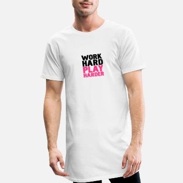 Harde work hard play harder - T-shirt long Homme