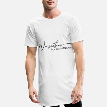Bathroom No Selfies In The Bathroom Bathroom Rules Geset - Men's Long T-Shirt