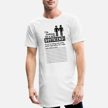 Anmache Looking For A Boyfriend (homo) - Männer Longshirt