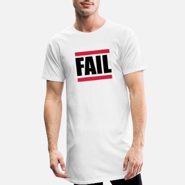 Failed Fail - Men's Long T-Shirt