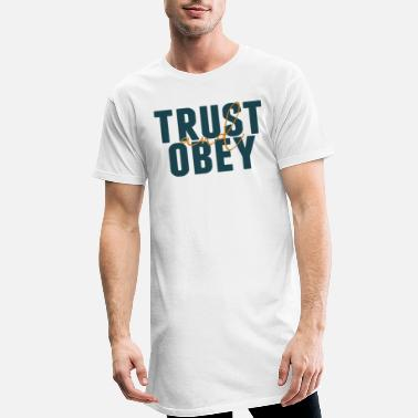 Obedience Trust and obedience - Men's Long T-Shirt