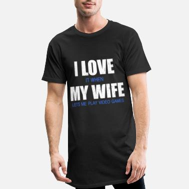 Wife I LOVE IT WHEN MY WIFE LETS ME PLAY GAMES - Miesten urbaani pitkäpaita