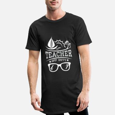 Teacher Teacher off Duty - fun school  - Men's Long T-Shirt