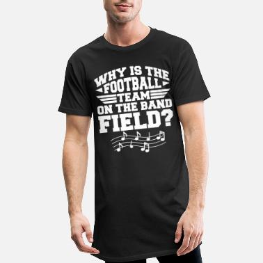 Bandung Why Is The Football Team On The Band Field Funny - Männer Longshirt