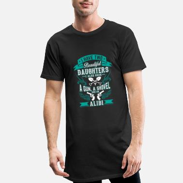 Shovel Two beautiful daughters a gun a shovel an alibi - Men's Long T-Shirt