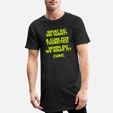 Humour A Cure For Tourettes - Men's Long T-Shirt