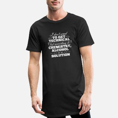Hilarious Alcohol Is A Solution - Men's Long T-Shirt