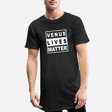 Life on Venus - Venus Lives Matter - Men's Long T-Shirt