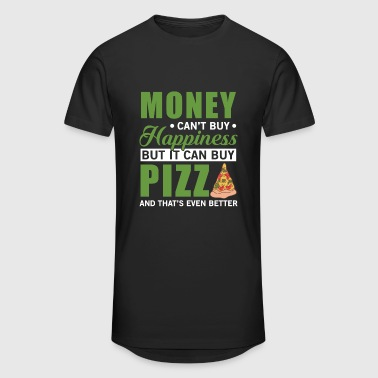 Money can't buy happiness but it can buy pizza - Men's Long Body Urban Tee