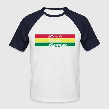 roots rock reggae - Men's Baseball T-Shirt