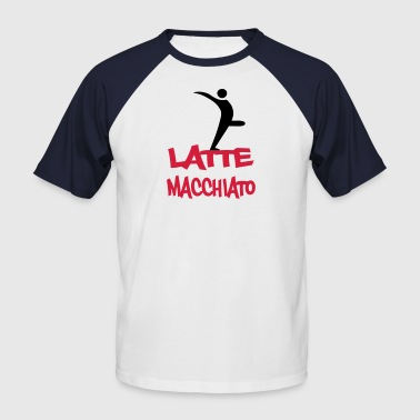 Dirty Whore latte_macchiato - Men's Baseball T-Shirt